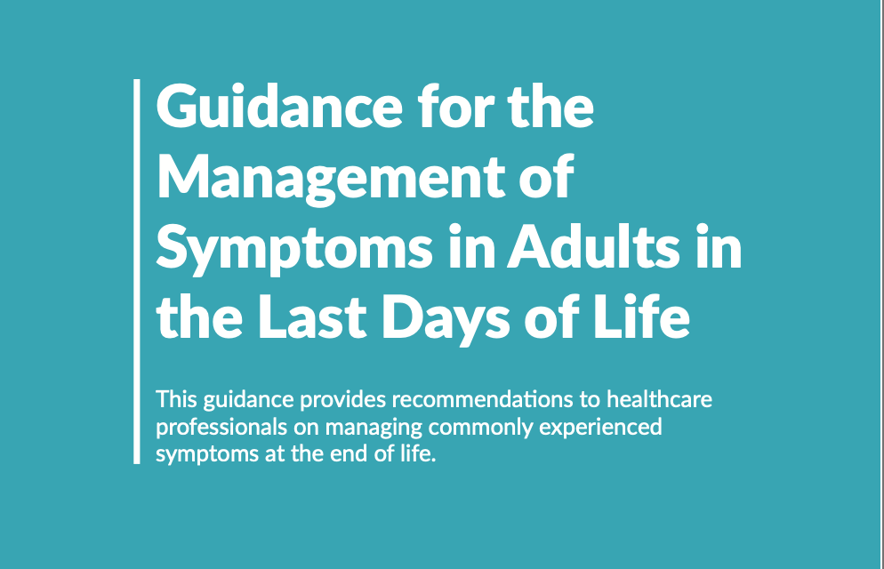 RPMG & HSC 2018 Guidance for the Management of Symptoms in Adults in the Last Days of Life